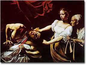 CARAVAGGIO, Giuditta che decapita Oloferne, 1599-1600, olio su tela (Roma, Galleria Nazionale di Arte Antica - Palazzo Barberini)